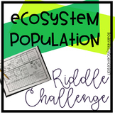 Population Changes Ecosystem Challenge