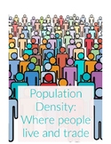 Population Density: Where people live and trade