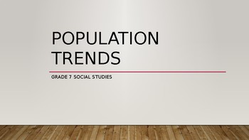 Population Trends PowerPoint (World Geography Complete Hands On Unit Package)