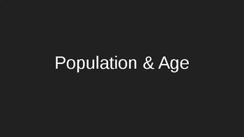 Population and Age Slideshow