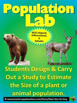 Populations Lab: Design a Study to Estimate the Size of a Population - NGSS