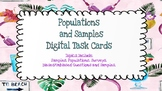 Populations and Samples *DIGITAL* task cards-Google Slides Google Forms