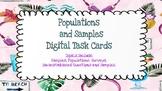 Populations and Samples *DIGITAL* task cards-Google Slides