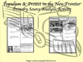 Populism & Protest New Frontier Primary Source Analysis CCSS Activity Worksheets