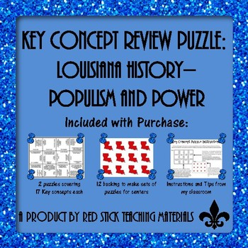 Populism and Power Louisiana Key Concept Puzzles