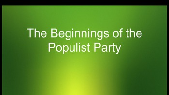 Populist Party PowerPoints and Worksheet