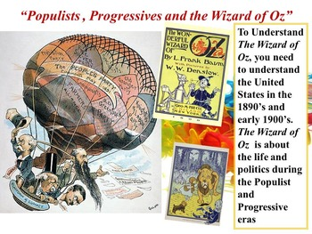 Populists, Progressives, and the Wizard of Oz