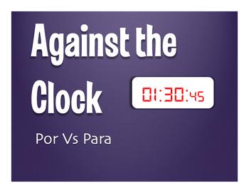 Por Vs Para Against the Clock
