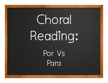 Por Vs Para Choral Reading