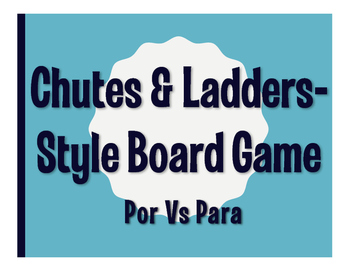 Por Vs Para Chutes and Ladders-Style Game
