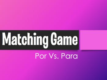 Por Vs Para Matching Game