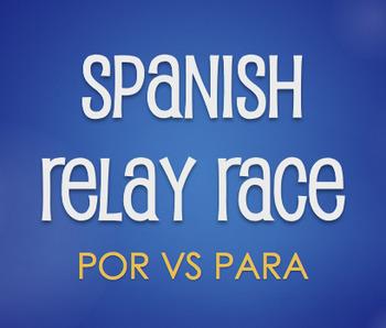 Por Vs Para Relay Race