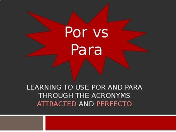 Por and Para Bundle: Packet and PowerPoint Presentation