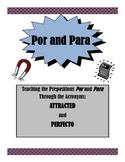 Por and Para:  PERFECTO and ATTRACTED