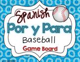 Por and Para Spanish Baseball Game