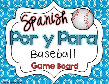 Por and Para Spanish Baseball Game