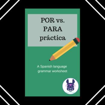 Por and Para prepositions - Intermediate/Advanced