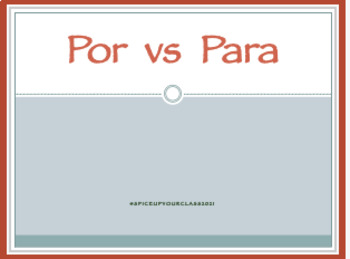 Por vs. Para Power Point