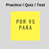 Por vs. Para Practice / Quiz / Test
