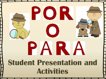Por y Para Presentation and Student Activities