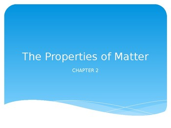 Properties of Matter PPT