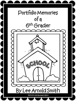 6th Grade Portfolio Journal Memories