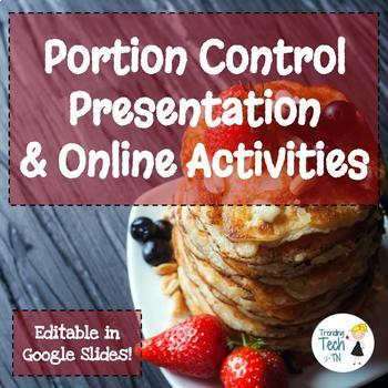 Portion Control Powerpoint/Google Slides - Fully Editable!