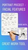 Portrait Project | |  Different Facial Features
