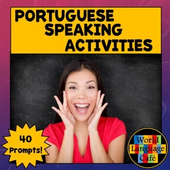 Portuguese Speaking Activities, Test, Oral Exam for Midyear, Midterm, Final Exam