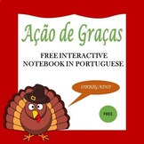 Free Portuguese Thanksgiving Interactive Notebook: O Dia d