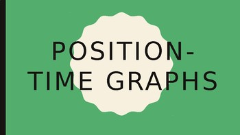 Position-Time Graph Notes