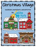 Christmas! Spatial Concepts-Position Words-Christmas Village Themed