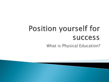Position Yourself for Success Presentation