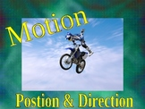 Position and Direction (It's all about Motion)