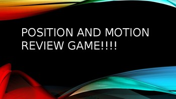 Position and Motion Review Game