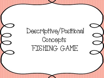 Positional and Descriptive (Basic Concepts) Fishing Game