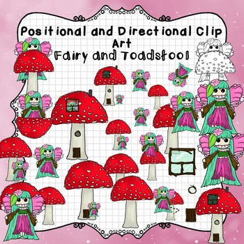 Positional and Directional Words Clip Art: Fairy and Toadstool