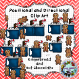 Positional and Directional Words Clip Art: Gingerbread and Hot Chocolate