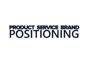 Brand   Product   Service Positioning