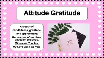 Positive ATTITUDE GRATITUDE Happiness Lesson Character Ed PBIS w 6 videos