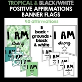 Positive Affirmation Banner Flags (Bundle)