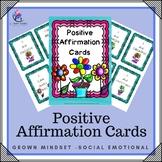 Positive Affirmation Cards - Growth Mindset, Positve Self Talk, Social Emotional