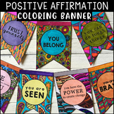 Positive Affirmation COLORING BANNER *Empowering Stress-Reducing Classroom Decor