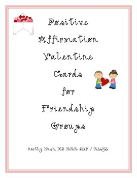 Positive Affirmation Valentine's Day Cards for Friendship Group