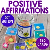 Positive Affirmation and Compliment Cards - Dot Edition