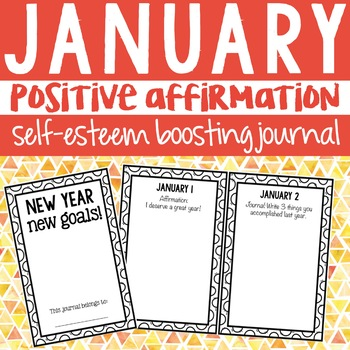 Positive Affirmation Self Esteem Journal for January School Counseling