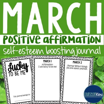 Positive Affirmation and Self Esteem Journal - March - School Counseling