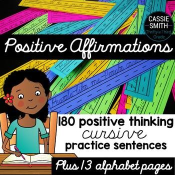 Positive Affirmations -180 Encouraging Cursive Practice Sentences