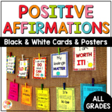 Positive Affirmations Posters and Cards: Black-and-White Version