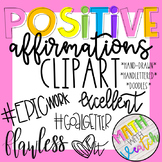 Positive Affirmations Clipart (Hand Drawn/Hand Lettered Clipart)